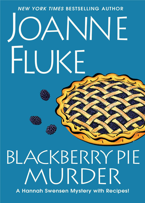 Blackberry Pie Murder by Joanne Fluke